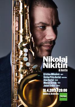Nikolaj Nikitin & hostia, 18.4.2019 20:00