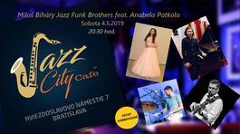Miloš Biháry Jazz Funk Brothers feat. Anabela Patkolo, 4.5.2019 20:30