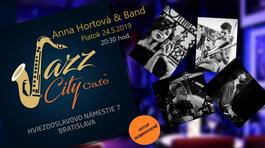 Anna Hortová & Band @Jazz City Cafe, 24.5.2019 20:30