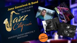 Jana Gavačová & Band @Jazz City Cafe, 25.5.2019 20:30