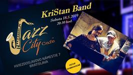 KriStan Band @Jazz City Cafe, 18.5.2019 20:30