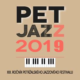 Pet Jazz Fest: XIX. ročník petržalského jazzového festivalu, 23.5.2019 18:30
