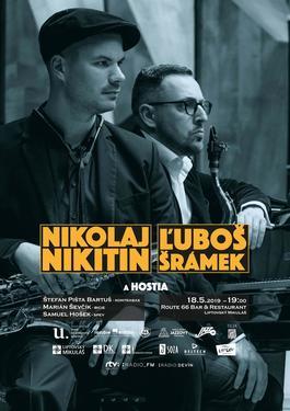 Koncert: Nikolaj Nikitin, Ľuboš Šrámek a hostia, Route 66, Liptovský Mikuláš, 18.5.2019 19:00