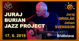JURAJ BURIAN JAZZ PROJECT, 17.6.2019 19:00