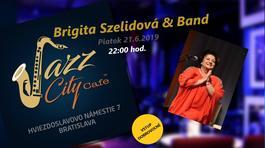 Brigita Szelidová & Band @Jazz City Cafe, 21.6.2019 21:30