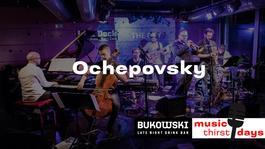 Ochepovsky Project v Bukowski bare, 20.6.2019 19:30