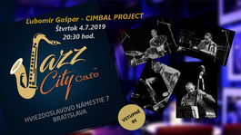 Lubomír Gašpar - CIMBAL PROJECT @Jazz City Cafe, 4.7.2019 20:30