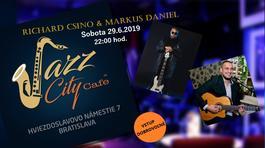 Richard Csino & Markus Daniel, 29.6.2019 22:00