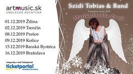 """Szidi Tobias & Band - Vianočné turné 2019 """"Muzika do neba,do uší"""" , 1.12.2019 18:00"""