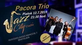 Pacora Trio @Jazz City Cafe, 12.7.2019 20:00