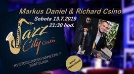 Markus Daniel & Richard Csino @Jazz City Cafe, 13.7.2019 21:30