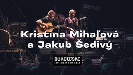 Kristína Mihaľová a Jakub Šedivý v Bukowski bare, 25.7.2019 19:30