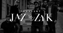 Trnavský Jazzyk: Ochepovsky Project, 29.7.2019 20:00