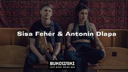 Sisa Fehér a Antonín Dlapa v Bukowski bare, 1.8.2019 19:30