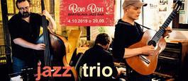 Koncert: Jazz Trio, Bon Bon Jazz Bar, 4.10.2019 20:00