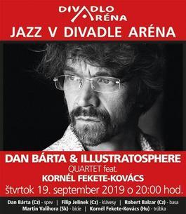 Dan Bárta & Illustratsphere quartet feat. Kórnel Fekete-Kovács, 19.9.2019 20:00