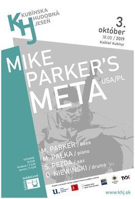 Koncert: Mike Parker´s Meta, Kaštieľ Kubínyi, Vyšný Kubín , 3.10.2019 18:00