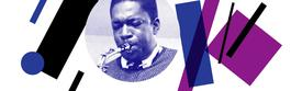 Tribute To World Legends… John Coltrane, 5.11.2019 21:00