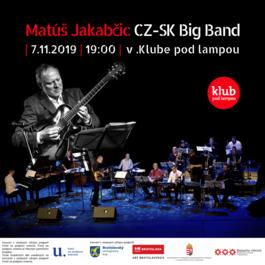 Matúš Jakabčic CZ-SK Big Band, 7.11.2019 19:00