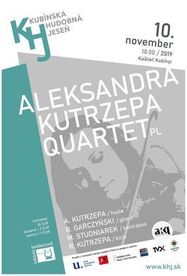 Kubínska hudobná jeseň, Aleksandra Kutrzepa Quartet (PL), 10.11.2019 18:00