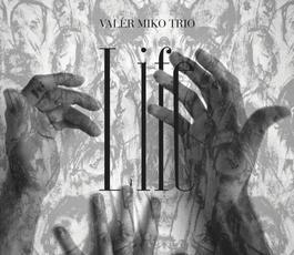 Zivy Utorok: Valer Miko Trio > Koncert a krst albumu LIFE, 10.12.2019 20:00