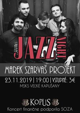 Marek Szarvaš Projekt Jazz night, 23.11.2019 19:00