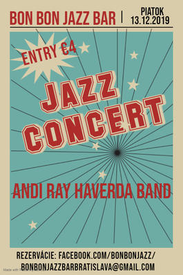 Koncert: Andi Ray Haverda Band, Bon Bon Jazz Bar, 13.12.2019 20:00