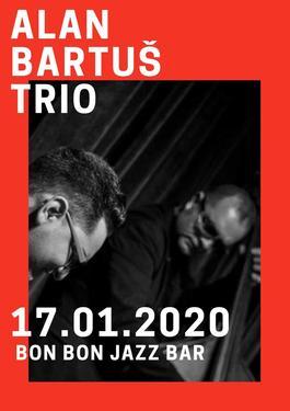 Alan Bartuš TRIO , 17.1.2020 20:00