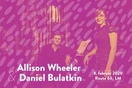 Koncert: Allison Wheeler (USA) & Daniel Bulatkin (RU/CZ), Route 66, Liptovský Mikuláš, 8.2.2020 19:00