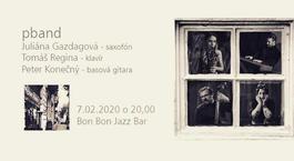 Koncert: PBand, Bon Bon Jazz Bar, 7.2.2020 20:00