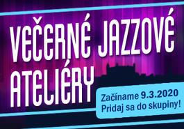 Večerný jazzový ateliér, 9.3.2020 19:00