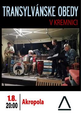 Transylvánske Obedy / koncert v Akropole, 1.8.2020 20:00