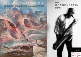 ERIK ROTHENSTEIN BAND: Schumannova rezonancia, 26.9.2020 19:00