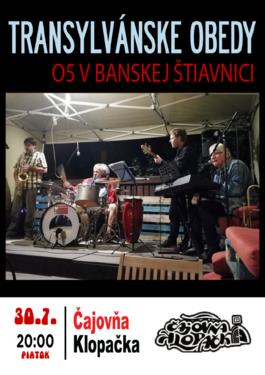 Koncert skupiny Transylvánske Obedy , 30.7.2021 20:00
