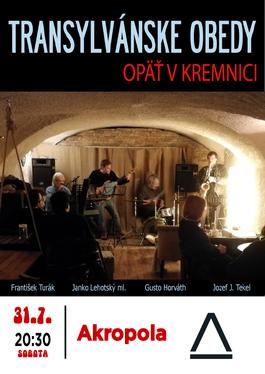 Transylvánske Obedy o5 v Kremnici, 31.7.2021 20:00