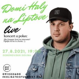 Domi Haly Live, 27.8.2021 19:00