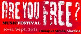 Hudobný festival Are You FREE?, 10.9.2021 20:00