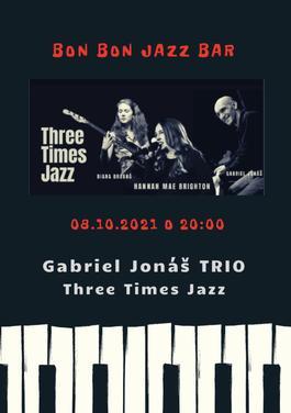 Three Times Jazz, 8.10.2021 20:00