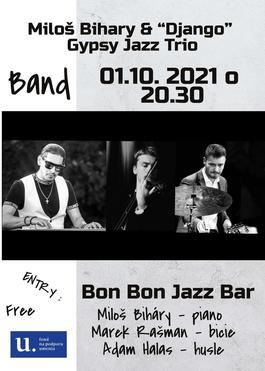 Miloš Biháry & Django Gypsy Jazz Trio, 1.10.2021 20:30