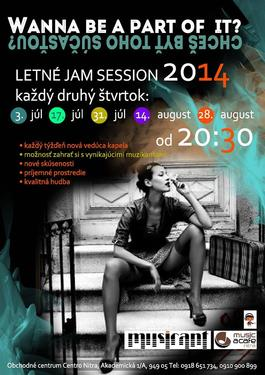 Letná Jam Session Vol. 3, 31.7.2014 21:00