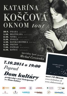 POPRAD / Katarína Koščová / Oknom tour, 7.10.2014 19:00