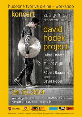 DAVID HODEK PROJECT - TVORIVE DIELNE - HUDOBNY WORKSHOP plus KONCERT, 24.10.2014 16:00