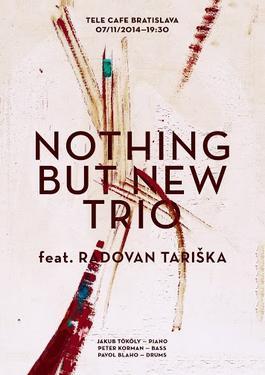 NOTHING BUT NEWS feat. RADOVAN TARIŠKA, 7.11.2014 20:30