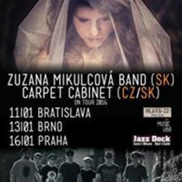 Carpet Cabinet & Zuzana Mikulcová band, 11.1.2016 21:00