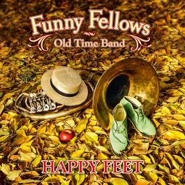 Funny Fellows - Happy Feet