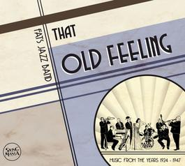 Fats Jazz Band - That Old Feeling