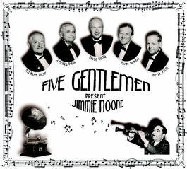 Five Gentlemen - Five Gentlemen present Jimmie Noone