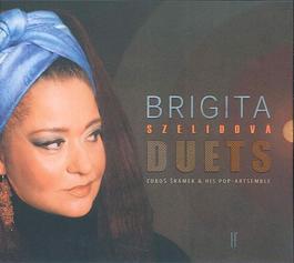 Brigita Szelidová - Duets