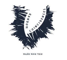 Valér Miko Trio - Random Coincidences