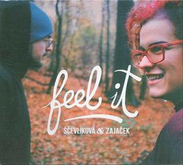 Ščevlíková & Zajaček - Feel It